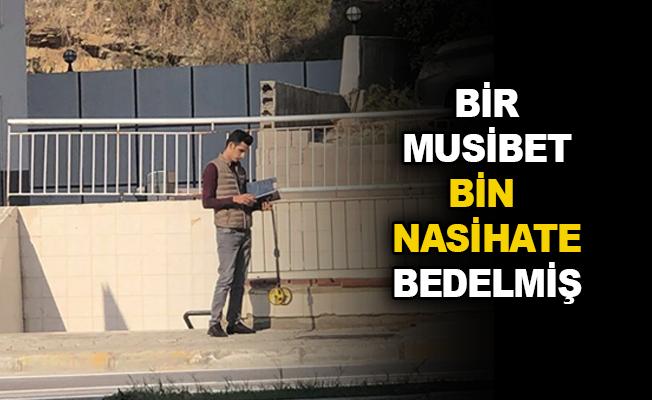 Bir Musibet Bin Nasihate Bedelmiş