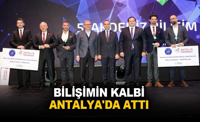 Bilişimin kalbi Antalya'da attı