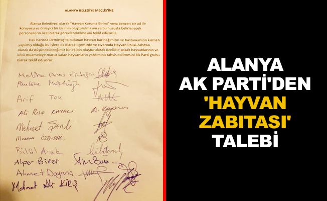 Alanya AK Parti'den 'hayvan zabıtası' talebi