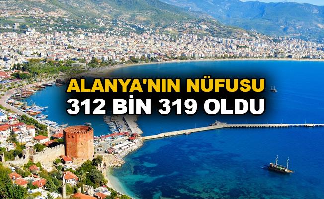 Alanya'nın nüfusu 312 bin 319 oldu