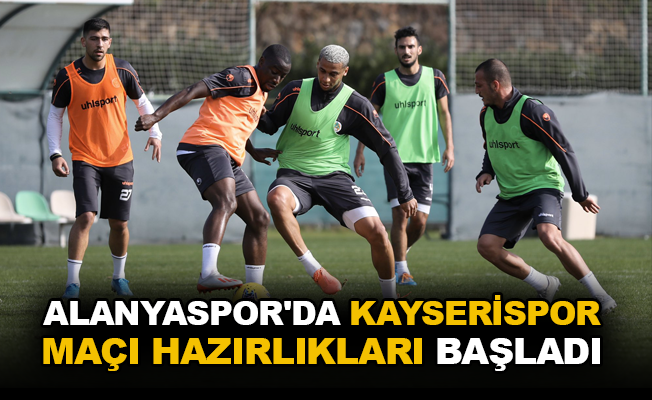 Alanyaspor'da Kayserispor maçı hazırlıkları başladı