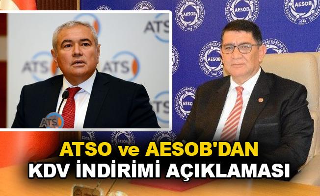 ATSO ve AESOB'dan KDV indirimi açıklaması