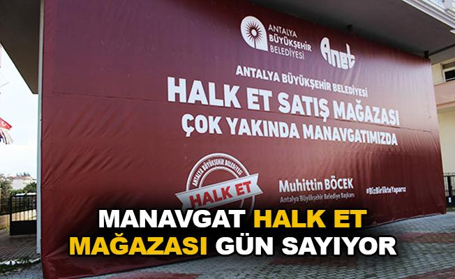 Manavgat Halk Et Mağazası gün sayıyor