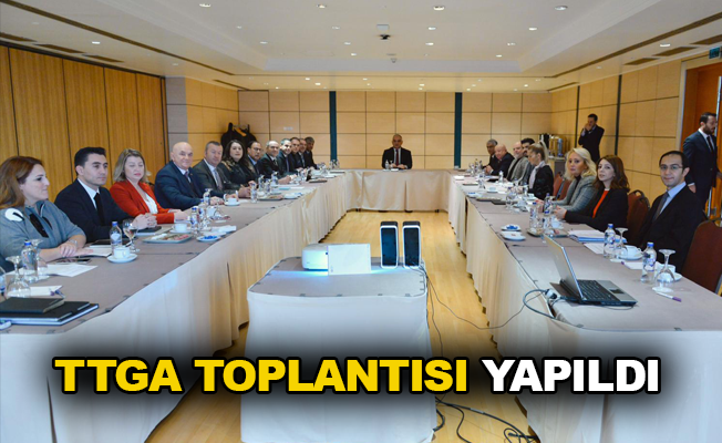 TTGA toplantısı yapıldı