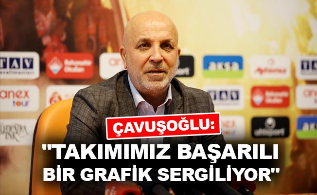 """Çavuşoğlu: """"Takımımız başarılı bir grafik sergiliyor"""""""