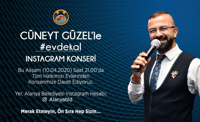Alanya Belediyesi'nden instagramda Cüneyt Güzel konseri