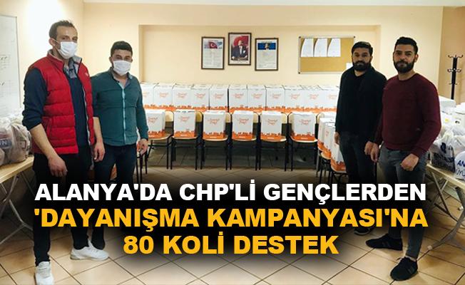 Alanya'da CHP'li gençlerden 'Dayanışma Kampanyası'na 80 koli destek