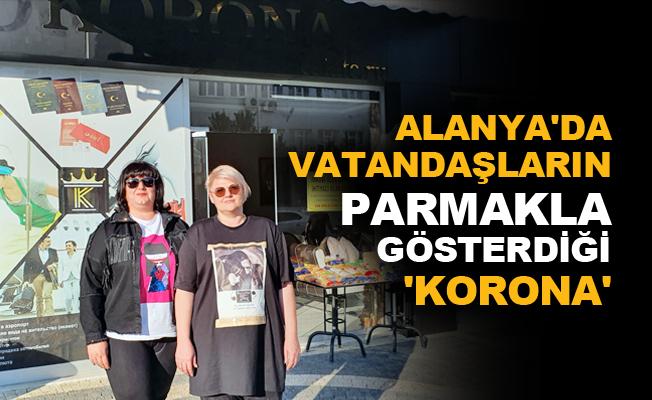 Alanya'da vatandaşların parmakla gösterdiği 'Korona'