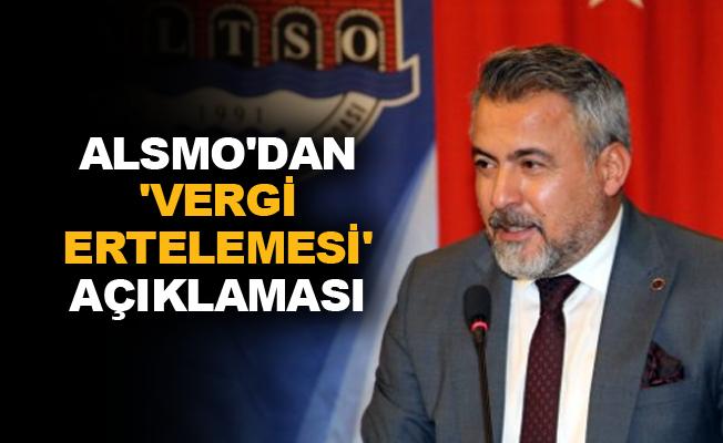 ALSMO'dan 'Vergi ertelemesi' açıklaması