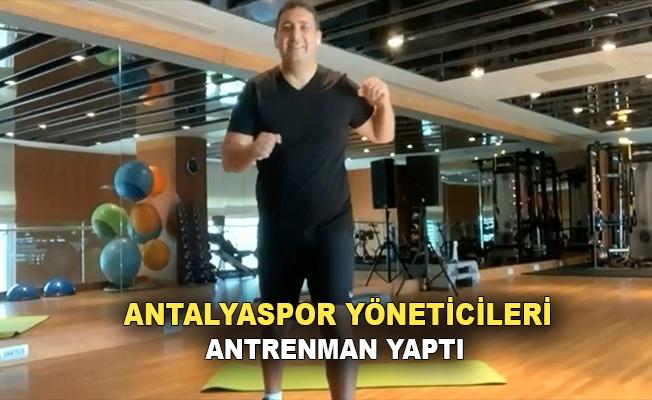 Antalyaspor'da yöneticiler de antrenman yaptı