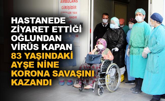 Hastanede ziyaret ettiği oğlundan virüs kapan 83 yaşındaki Ayşe Nine korona savaşını kazandı