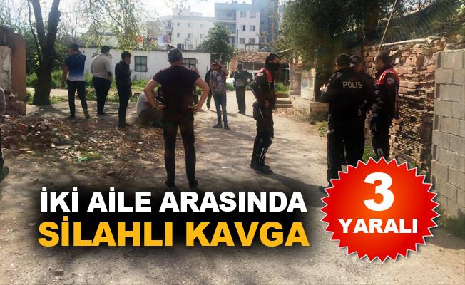 İki aile arasında silahlı kavga: 3 yaralı