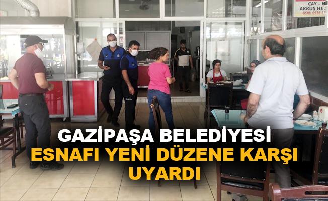 Gazipaşa Belediyesi esnafı yeni düzene karşı uyardı