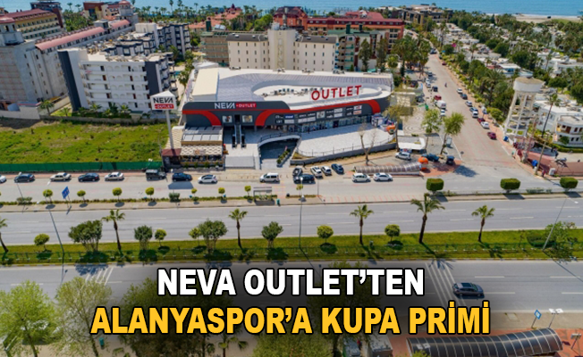 Neva Outlet'ten Alanyaspor'a kupa primi