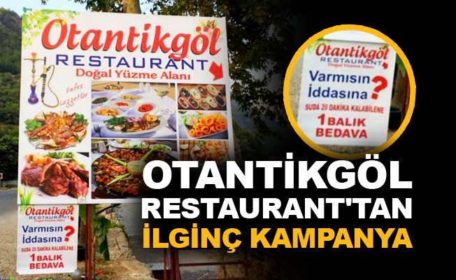 Otantikgöl Restaurant'tan ilginç kampanya