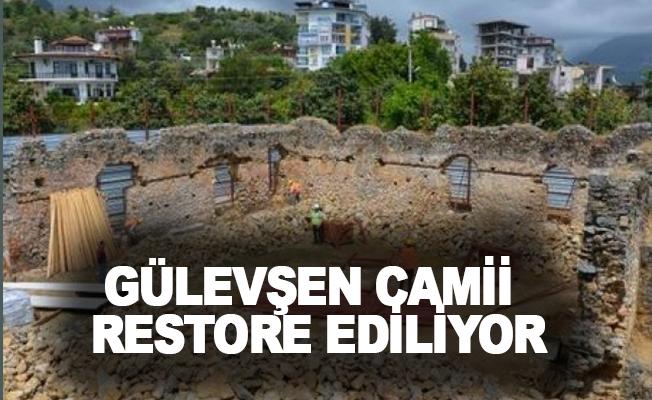 Alanya'da Gülevşen Camii restore ediliyor
