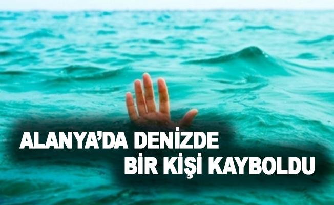 Alanya'da denizde bir kişi kayboldu