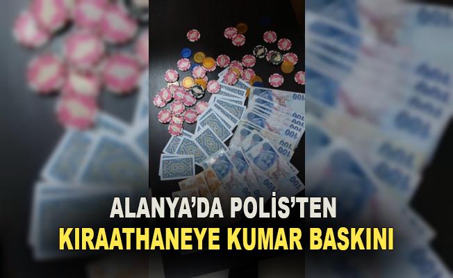 Alanya'da polisten kıraathaneye kumar baskını