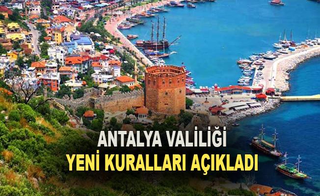 Antalya Valiliği yeni kuralları açıkladı