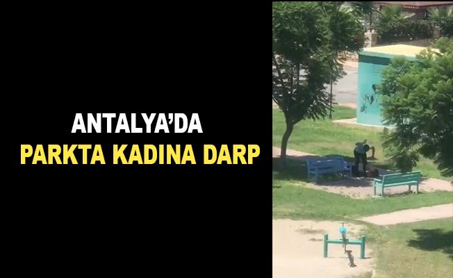 Antalya'da parkta kadına darp
