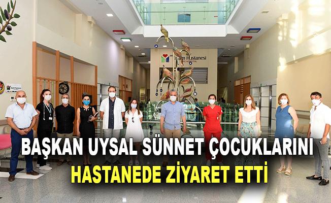 Başkan Uysal, sünnet çocuklarını hastanede ziyaret etti