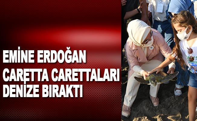 Emine Erdoğan caretta carettaları denize bıraktı