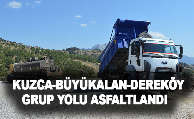 Kuzca-Büyükalan-Dereköy grup yolu asfaltlandı