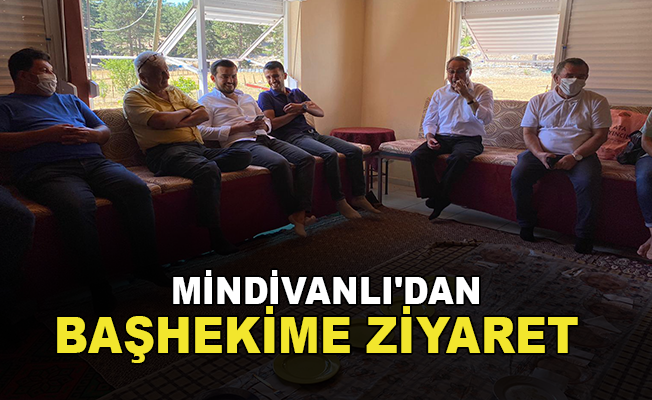 Mindivanlı'dan Başhekime ziyaret