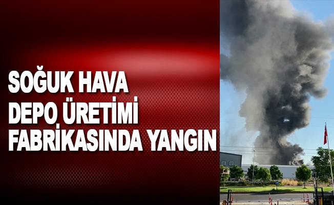 soğuk hava depo üretimi fabrikasında yangın