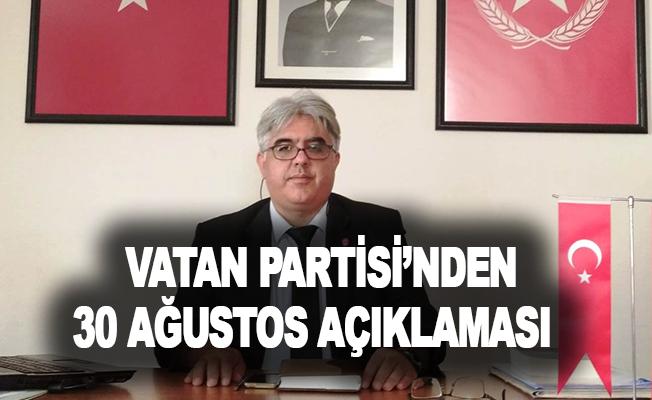 Vatan Partisi'nden 30 Ağustos açıklaması