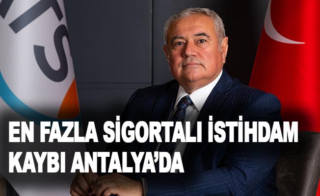 """ATSO Başkanı Çetin: """"En fazla sigortalı istihdam kaybı Antalya'da"""""""