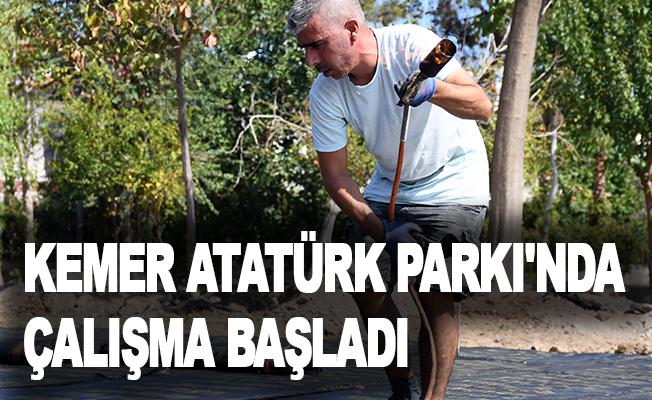 Kemer Atatürk Parkı'nda çalışma başladı