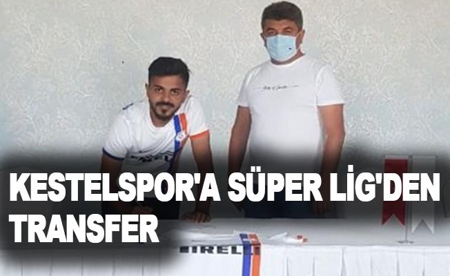 Kestelspor'a Süper Lig'den transfer