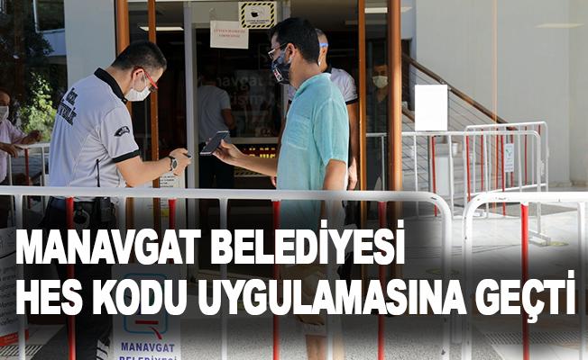 Manavgat Belediyesi HES kodu uygulamasına geçti