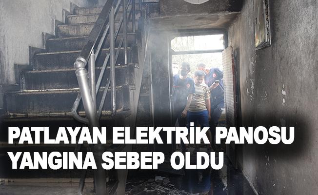 Patlayan elektrik panosu yangına sebep oldu