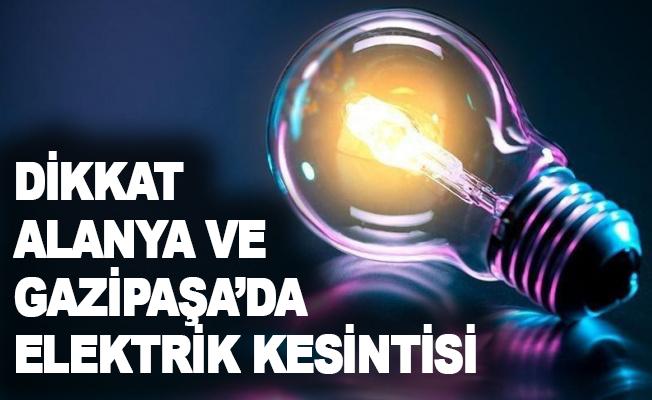 Alanya ve Gazipaşa'da elektrik kesintisi