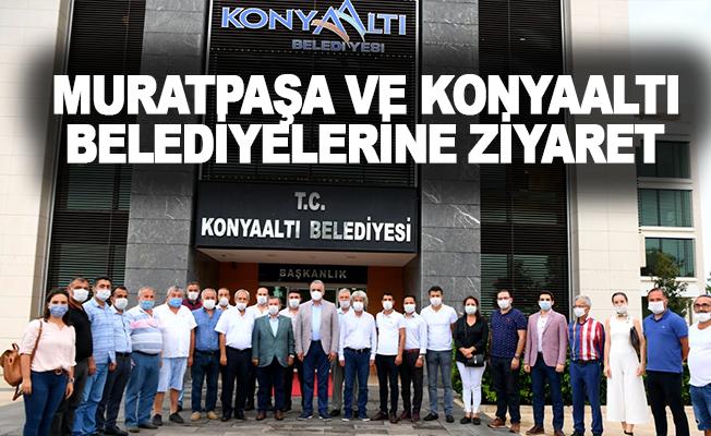 Muratpaşa ve Konyaaltı Belediyelerine Ziyaret