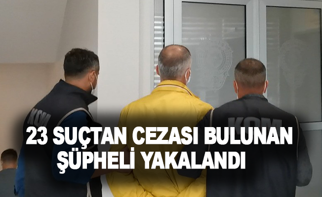 Antalya'da 23 suçtan cezası bulunan şüpheli yakalandı