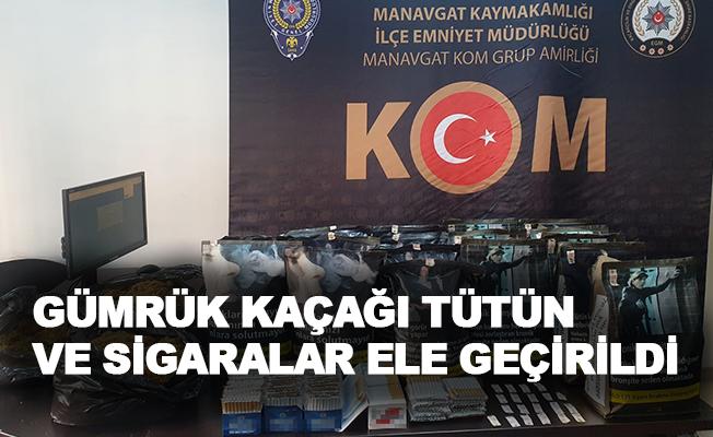 Antalya'da gümrük kaçağı tütün ve sigaralar ele geçirildi