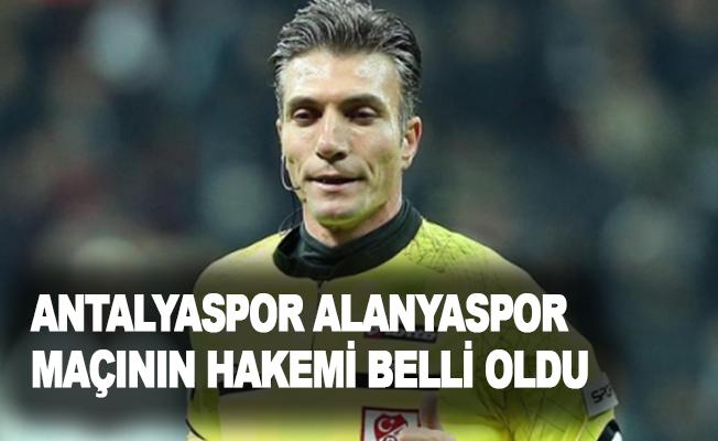 Antalyaspor- Alanyaspor maçının hakemi belli oldu