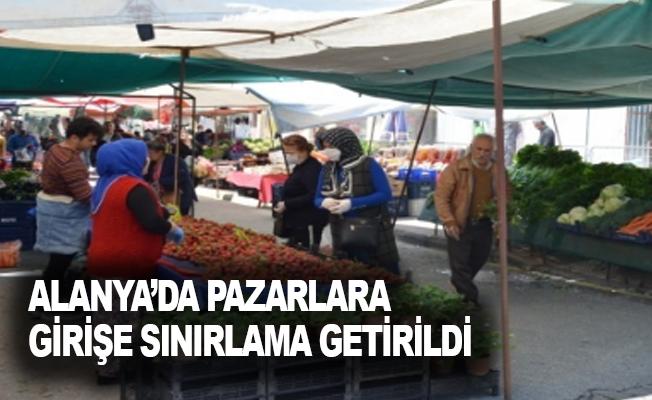 Alanya'da pazarlara girişe sınırlama getirildi