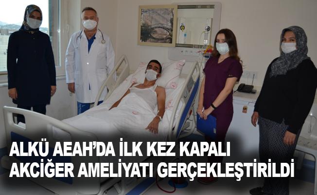 ALKÜ AEAH'da ilk kez kapalı akciğer ameliyatı gerçekleştirildi