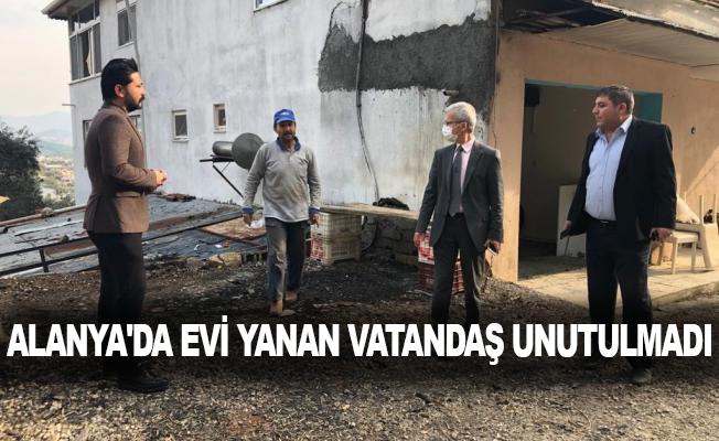 Alanya'da evi yanan vatandaş unutulmadı