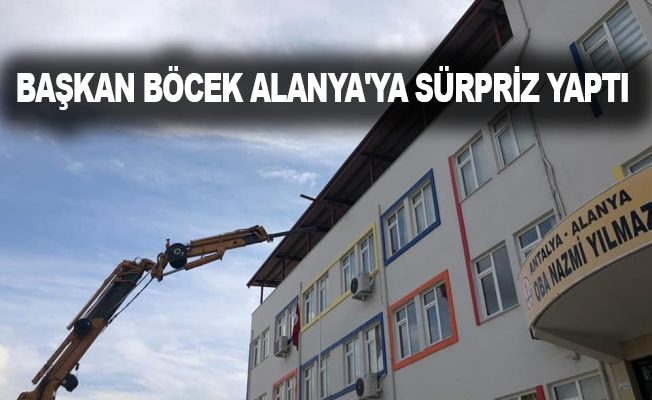 Başkan Böcek Alanya'ya sürpriz yaptı