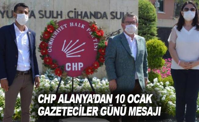 CHP Alanya'dan 10 Ocak Gazeteciler Günü Mesajı