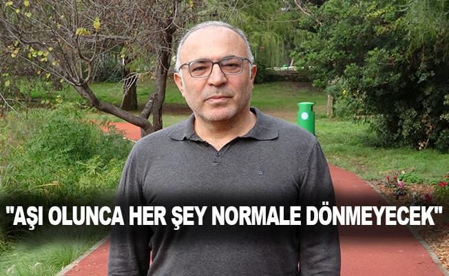 """Prof. Dr. Coşkun Usta: """"Aşı olunca her şey normale dönmeyecek"""""""