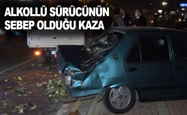 Alkollü sürücünün sebep olduğu kaza