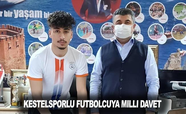 Kestelspor'lu Futbolcuya Milli Davet