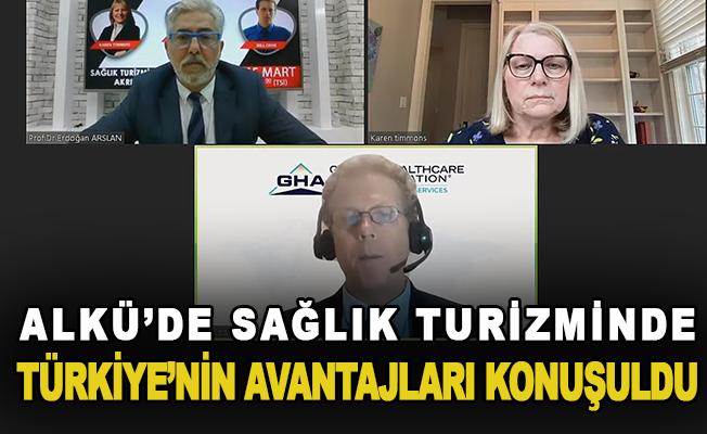 ALKÜ'de sağlık turizminde Türkiye'nin avantajları konuşuldu