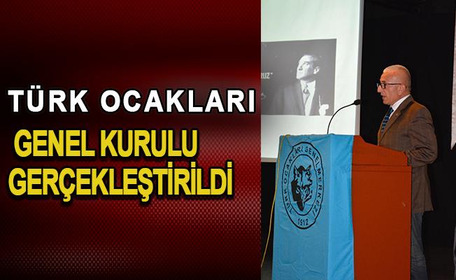 Türk ocakları genel kurulu gerçekleştirildi